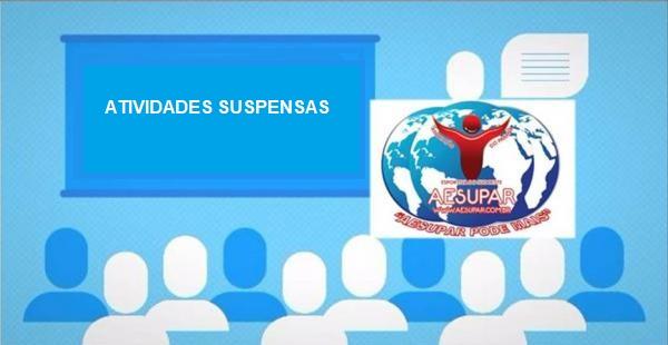 AESUPAR suspende atividades
