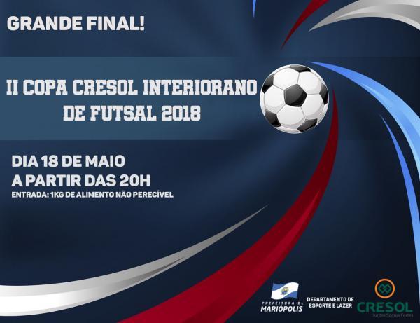 Hoje sai o Campeão da 2ª Copa Cresol Interiorano de Futsal em Mariópolis