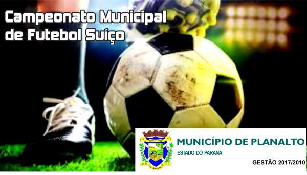 Vem aí o Campeonato Municipal de Futebol Suíço em Planalto